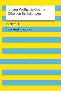Cover-Bild zu Goethe, Johann Wolfgang: Götz von Berlichingen mit der eisernen Hand. Textausgabe mit Kommentar und Materialien