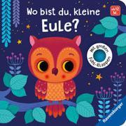 Cover-Bild zu Tünner, Klara: Wo bist du, kleine Eule?