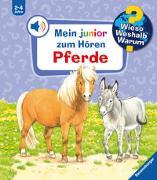 Cover-Bild zu Mennen, Patricia: Wieso? Weshalb? Warum? junior zum Hören: Pferde - Band 5