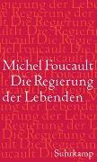 Cover-Bild zu Foucault, Michel: Die Regierung der Lebenden