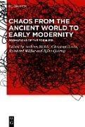 Cover-Bild zu Müller, Reinhard (Hrsg.): Chaos from the Ancient World to Early Modernity (eBook)