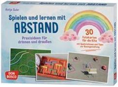 Cover-Bild zu Spielen und lernen mit Abstand - Praxisideen für drinnen und draußen von Suhr, Antje