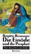 Cover-Bild zu Kronauer, Brigitte: Die Einöde und ihr Prophet
