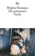 Cover-Bild zu Kronauer, Brigitte: Die gemusterte Nacht