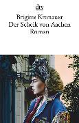 Cover-Bild zu Kronauer, Brigitte: Der Scheik von Aachen