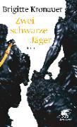 Cover-Bild zu Kronauer, Brigitte: Zwei schwarze Jäger