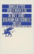 Cover-Bild zu Kronauer, Brigitte: Hin- und herbrausende Züge