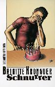 Cover-Bild zu Kronauer, Brigitte: Schnurrer
