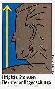 Cover-Bild zu Kronauer, Brigitte: Berittener Bogenschütze