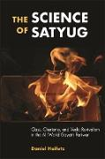 Cover-Bild zu Heifetz, Daniel: Science of Satyug, The (eBook)