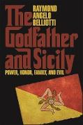 Cover-Bild zu Belliotti, Raymond Angelo: Godfather and Sicily, The (eBook)