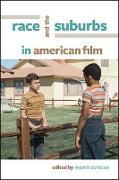 Cover-Bild zu Schleier, Merrill (Hrsg.): Race and the Suburbs in American Film (eBook)