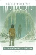 Cover-Bild zu Sergeant, Alexander: Encountering the Impossible (eBook)