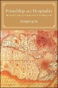 Cover-Bild zu Xu, Dongfeng: Friendship and Hospitality (eBook)