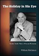 Cover-Bild zu Rothman, William: Holiday in His Eye, The (eBook)