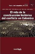 Cover-Bild zu Cataño, Gonzalo: El reto de la construcción histórica del conflicto en Colombia (eBook)