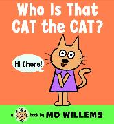 Cover-Bild zu Willems, Mo: Who Is That, Cat the Cat?