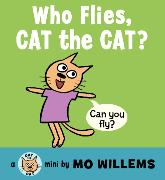 Cover-Bild zu Willems, Mo: Who Flies, Cat the Cat?
