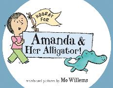 Cover-Bild zu Willems, Mo: Hooray for Amanda & Her Alligator!