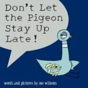 Cover-Bild zu Willems, Mo: Don't Let the Pigeon Stay Up Late!