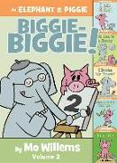 Cover-Bild zu Willems, Mo: An Elephant & Piggie Biggie-Biggie!, Volume 2