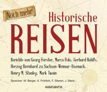 Cover-Bild zu Berger, Wolfgang (Gelesen): Noch mehr Historische Reisen