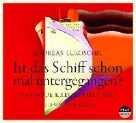 Cover-Bild zu Lukoschik, Andreas: Ist das Schiff schon mal untergegangen?
