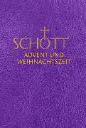 Cover-Bild zu Benediktiner der Erzabtei Beuron (Hrsg.): SCHOTT Advent und Weihnachtszeit