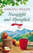 Cover-Bild zu Nellon, Johanna: Nussgipfel und Alpenglück
