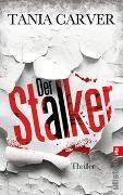 Cover-Bild zu Carver, Tania: Der Stalker