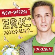 Cover-Bild zu Mayer, Eric: Mitten im Sturm: Starke Winde (WOW-Wissen von Eric erforscht) #16 (Audio Download)