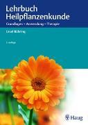 Cover-Bild zu Ursel Bühring: Lehrbuch Heilpflanzenkunde