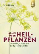 Cover-Bild zu Bühring, Ursel: Alles über Heilpflanzen