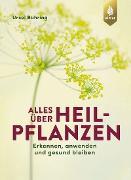 Cover-Bild zu Bühring, Ursel: Alles über Heilpflanzen (eBook)