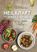 Cover-Bild zu Bühring, Ursel: Heilkraft von Obst und Gemüse