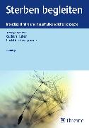Cover-Bild zu Casagrande, Christina (Hrsg.): Sterben begleiten (eBook)