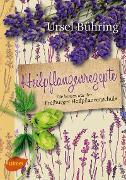 Cover-Bild zu Bühring, Ursel: Heilpflanzenrezepte (eBook)