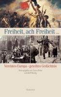 Cover-Bild zu Breier, Zsuzsa (Hrsg.): Freiheit, ach Freiheit