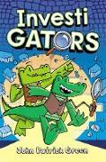 Cover-Bild zu Green, John Patrick: InvestiGators (eBook)