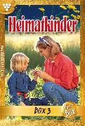 Cover-Bild zu Autoren, Diverse: Heimatkinder Jubiläumsbox 3 - Heimatroman (eBook)