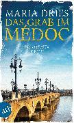 Cover-Bild zu Das Grab im Médoc (eBook) von Dries, Maria