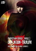 Cover-Bild zu Der Neon-Traum (eBook) von Dörge, Christian
