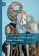Cover-Bild zu Gender, Resistance and Transnational Memories of Violent Conflicts (eBook) von Stoltz, Pauline