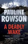 Cover-Bild zu Deadly Wake (eBook) von Rowson, Pauline
