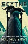 Cover-Bild zu Scythe - Der Zorn der Gerechten von Shusterman, Neal
