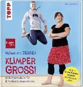 Cover-Bild zu Nähen mit JERSEY - KLIMPERGROSS von Dohmen, Pauline