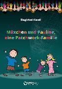 Cover-Bild zu Mäxchen und Pauline, eine Patchwork-Familie (eBook) von Maaß, Siegfried