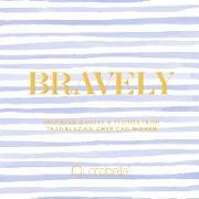Cover-Bild zu Bravely (eBook) von Weger, Pauline