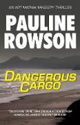 Cover-Bild zu Dangerous Cargo (eBook) von Rowson, Pauline