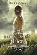 Cover-Bild zu Der Kuss der Lüge von Pearson, Mary E.